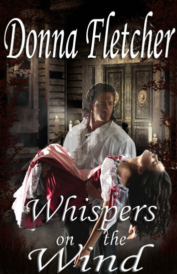 Whispers on the Wind ebook by Donna Fletcher