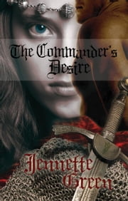 The Commander's Desire ebook by Green, Jennette