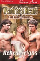 Verdria's Heart ebook by Robyn Reigns