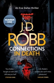 Connections in Death ebook by J. D. Robb