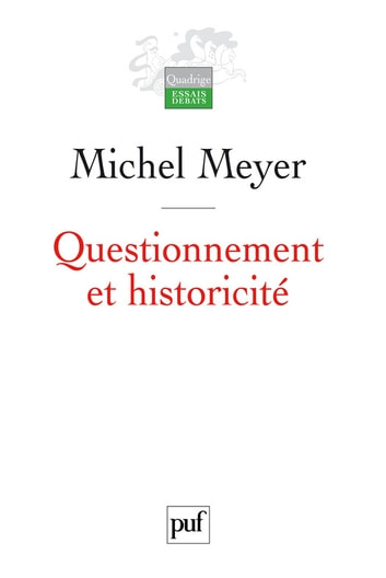 Questionnement et historicité eBook by Michel Meyer