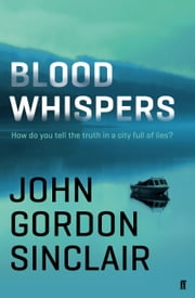 Blood Whispers ebook by John Gordon Sinclair