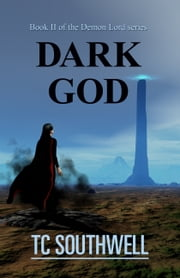 Dark God ebook by T C Southwell