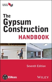The Gypsum Construction Handbook ebook by USG