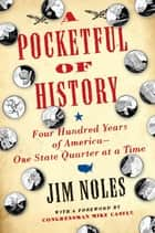 A Pocketful of History ebook by Jim Noles