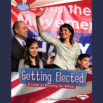 Getting Elected - A Look at Running for Office audiobook by Robin Nelson,Sandy Donovan
