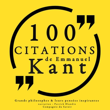100 citations d'Emmanuel Kant audiobook by divers