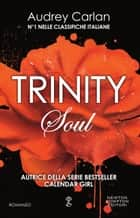 Trinity. Soul ebook by Audrey Carlan