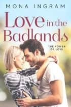 Love In The Badlands ebook by