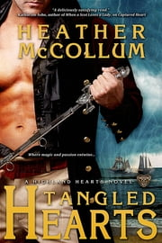 Tangled Hearts ebook by Heather McCollum