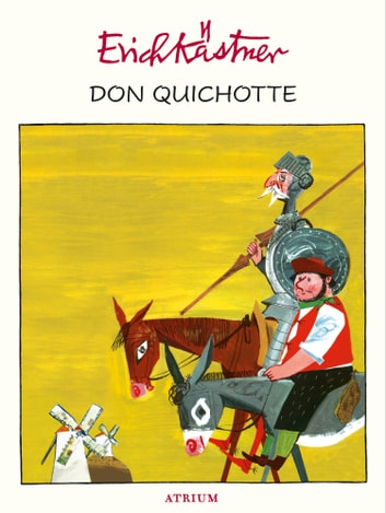 Don Quichotte ebook by Erich Kästner