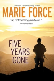 Five Years Gone ebook by Marie Force