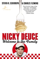 Nicky Deuce: Welcome to the Family ebook by Steven R. Schirripa,Charles Fleming