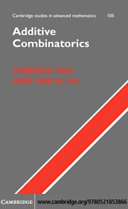Additive Combinatorics ebook by Tao, Terence
