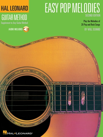 Easy Pop Melodies - Hal Leonard Guitar Method ebook by Hal Leonard Corp.