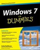 Windows 7 For Dummies ebook by Andy Rathbone