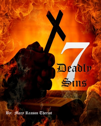 Seven Deadly Sins - The Sins of Bear Corner, #2 ebook by Mary Reason Theriot