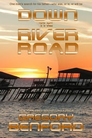 Down The River Road ebook by Gregory Benford