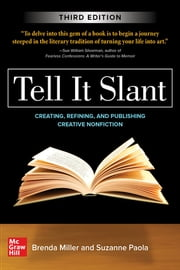 Tell It Slant, Third Edition ebook by Brenda Miller, Suzanne Paola