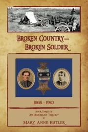 Broken Country - Broken Soldier ebook by Mary Anne Butler