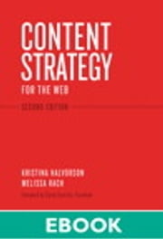 Content Strategy for the Web ebook by Kristina Halvorson,Melissa Rach