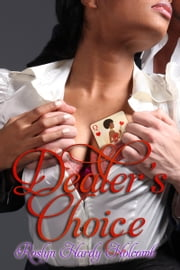 Dealer's Choice ebook by Roslyn Hardy Holcomb