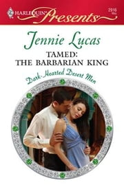 Tamed: The Barbarian King ebook by Jennie Lucas