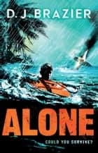 Alone ebook by D J Brazier