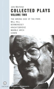 John Mortimer: Plays Two ebook by John Mortimer