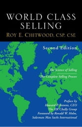 World Class Selling, 2nd edition ebook by Roy Chitwood