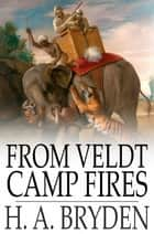 From Veldt Camp Fires ebook by H. A. Bryden