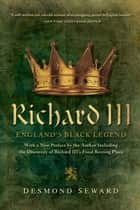 Richard III ebook by Desmond Seward