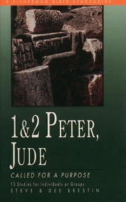 1 & 2 Peter, Jude - Called for a Purpose ebook by Steve Brestin,Dee Brestin