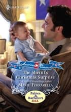 The Sheriff's Christmas Surprise ebook by Marie Ferrarella