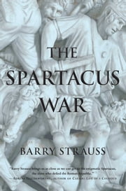 The Spartacus War ebook by Barry Strauss