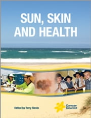 Sun, Skin and Health ebook by Terry Slevin