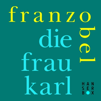 Die Frau Karl ebook by Franzobel