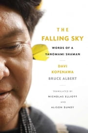 The Falling Sky ebook by Davi Kopenawa