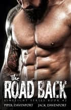The Road Back ebook by Piper Davenport, Jack Davenport