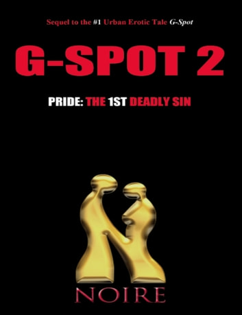 Pride: The 1st Deadly Sin (G-Spot 2: The Seven Deadly Sins) ebook by Noire