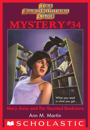 Mary Anne and the Haunted Bookstore (The Baby-Sitters Club Mystery #34) ebook by Ann M. Martin