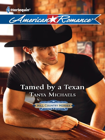 Tamed by a Texan ebook by Tanya Michaels