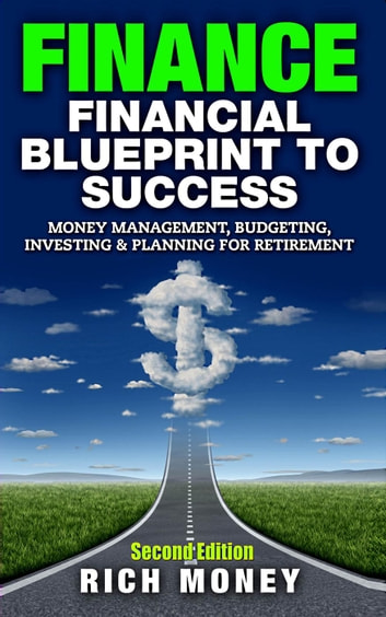 Finance financial blueprint to success money management budgeting finance financial blueprint to success money management budgeting investing planning for malvernweather Choice Image