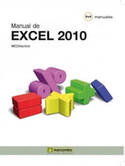 Manual de Excel 2010 ebook by Kobo.Web.Store.Products.Fields.ContributorFieldViewModel