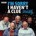I'm Sorry I Haven't a Clue: A Second Treasury - The much-loved BBC Radio 4 comedy series audiobook by BBC Radio Comedy, Humphrey Lyttelton, Graeme Garden, Tim Brooke-Taylor, Full Cast