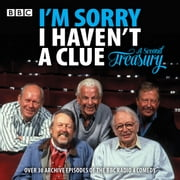 I'm Sorry I Haven't a Clue: A Second Treasury - The much-loved BBC Radio 4 comedy series audiobook by BBC Radio Comedy