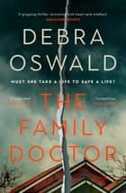 The Family Doctor ebook by Debra Oswald