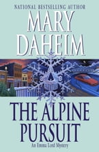 The Alpine Pursuit, An Emma Lord Mystery