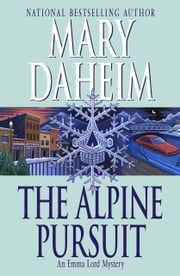 The Alpine Pursuit - An Emma Lord Mystery ebook by Mary Daheim