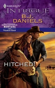 Hitched! ebook by B.J. Daniels